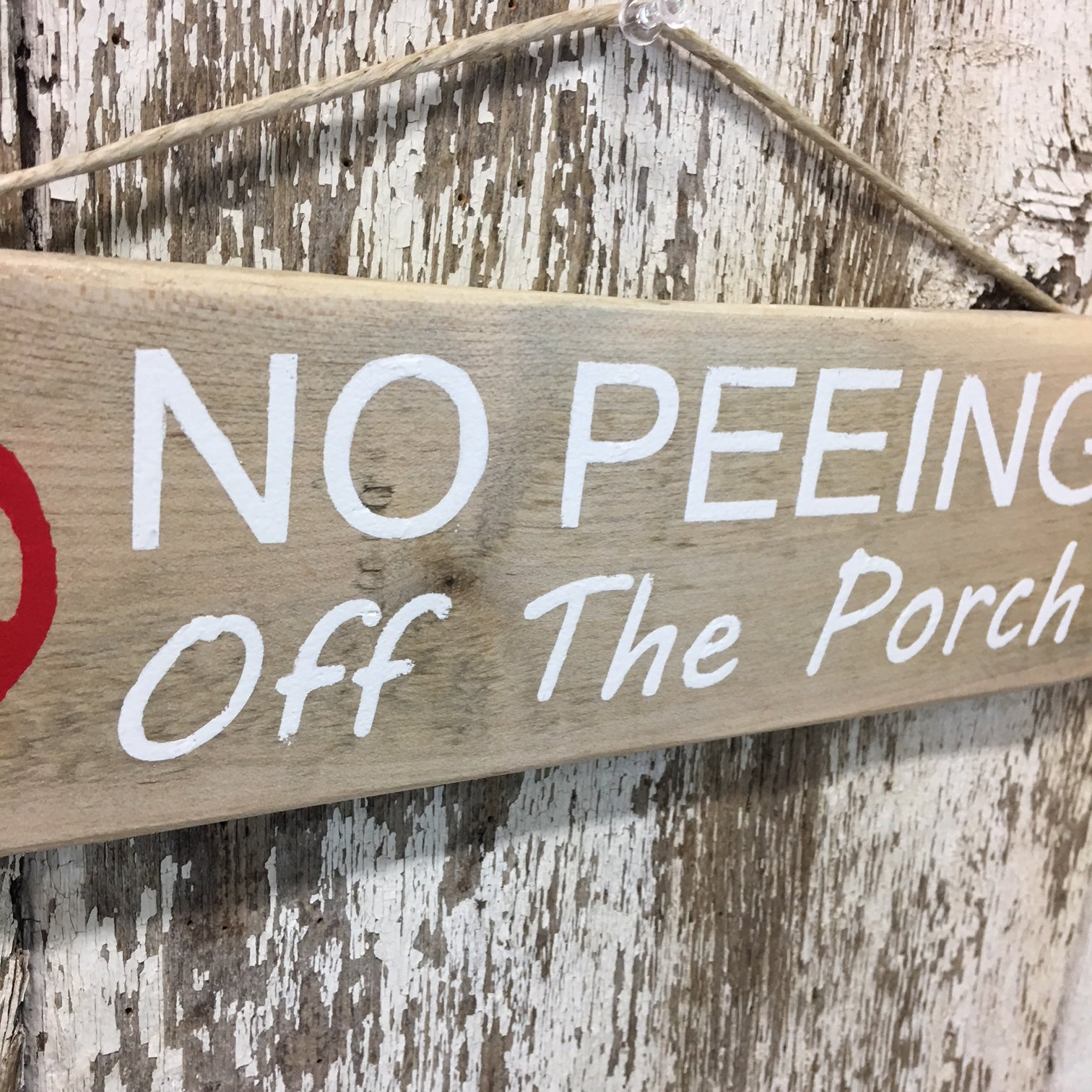 funniest signs no peeing off the porch reclaimed wood sign
