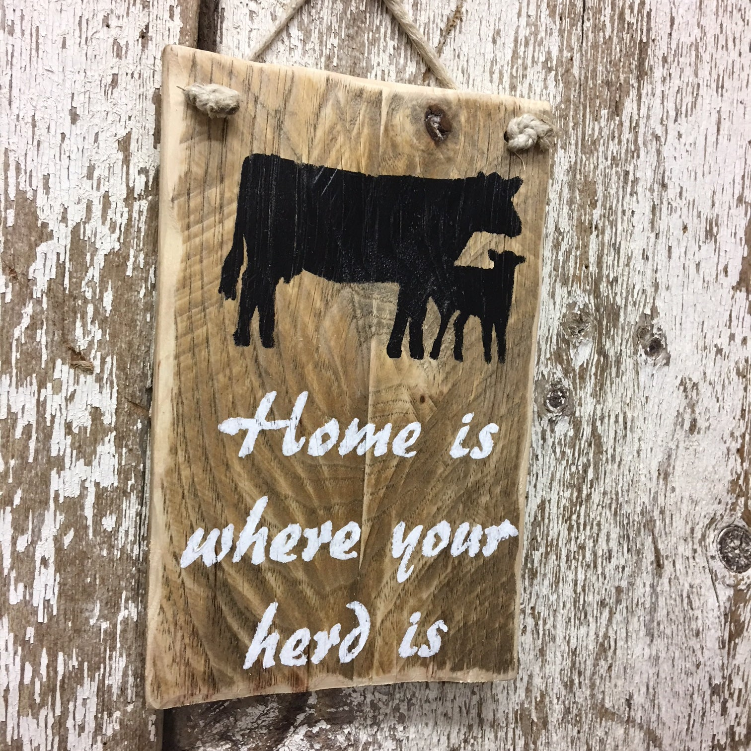 Home Is Where Your Herd Is Reclaimed Wood Sign
