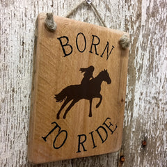 horse signs for her born to ride wooden sign reclaimed wood
