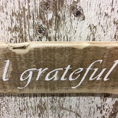 Thankful Grateful Blessed Reclaimed Wood Sign
