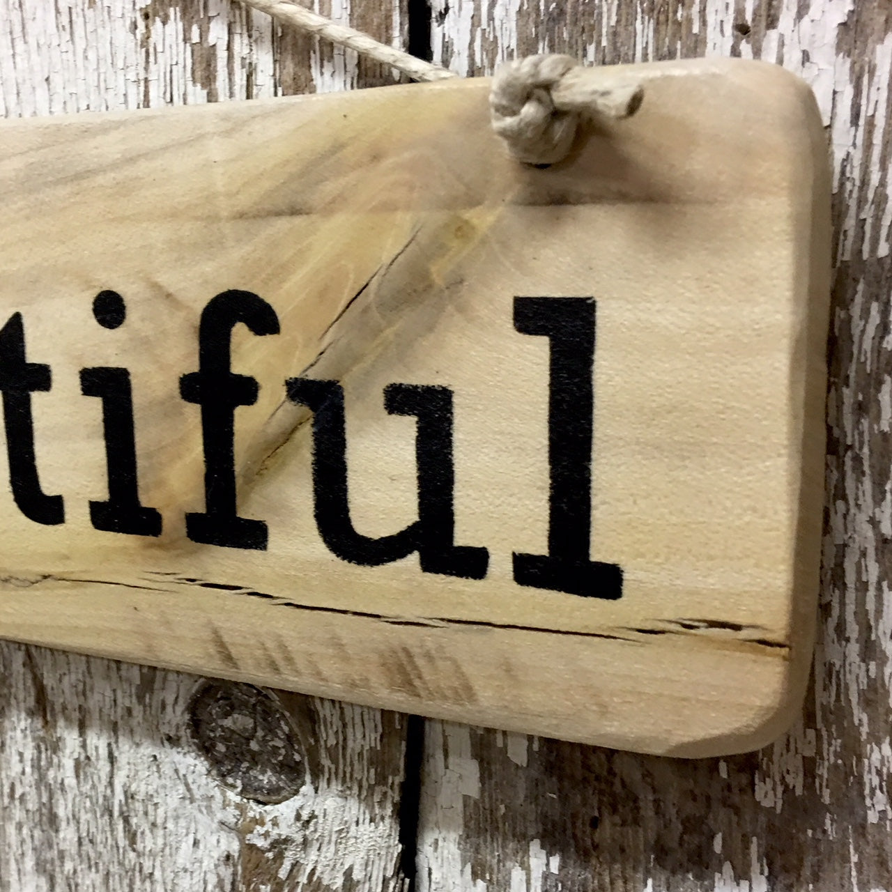 Be You Tiful Reclaimed Wood Sign