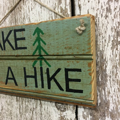 take a hike wood sign hiking decor best gifts for hikers outdoorsmen