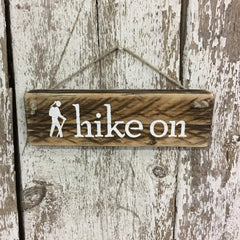hike on hiker girl wooden sign hiking gifts for her reclaimed wood