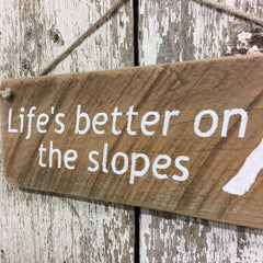 ski run signs life's better on the slopes ski lovers wooden sign