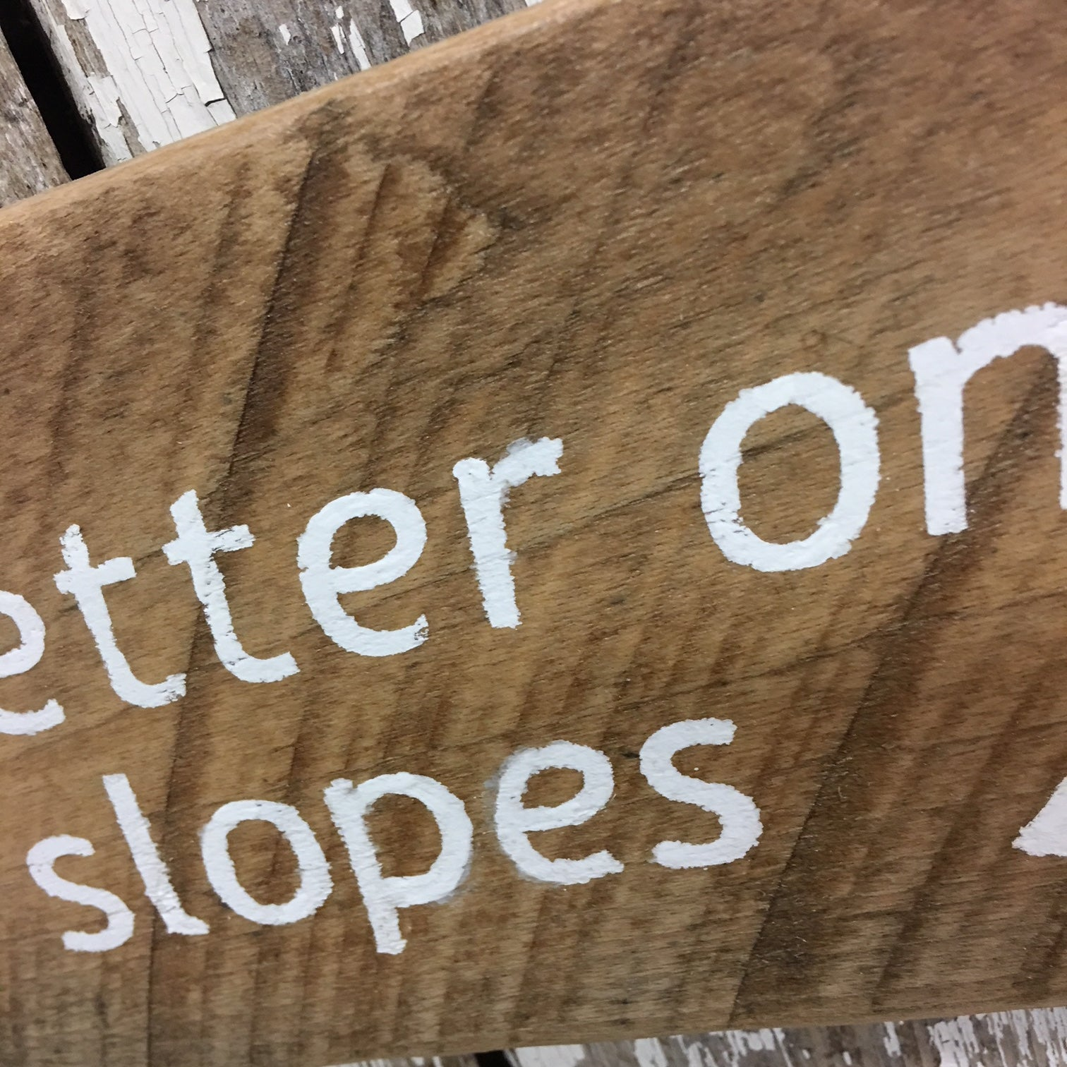 ski themed gifts life better on the slopes wooden sign unique ski gifts