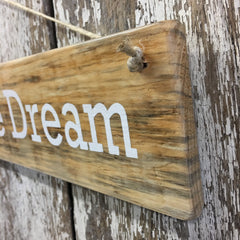 Living the Dream Reclaimed Wood Sign