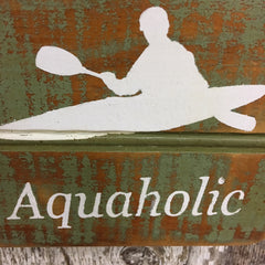 gifts for kayak lovers aquaholic hanging sign wall art decor