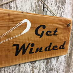 wake surfing gift decor get winded wooden hanging sign