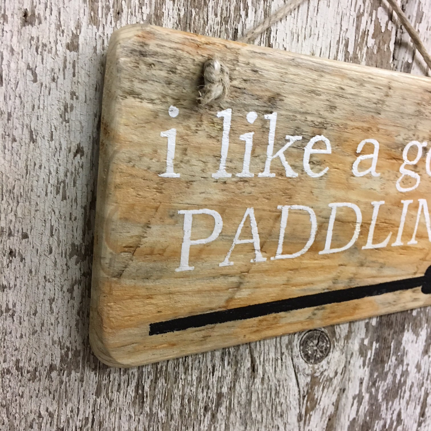 Canoeing gift idea with humor i like a good paddling with oar