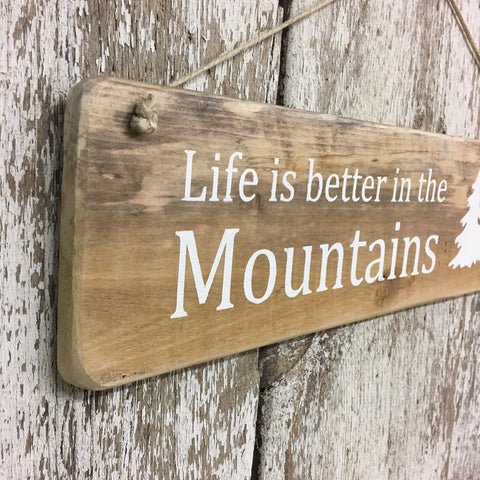 mountain decor mountainlife sign and gift ideas life's better in the