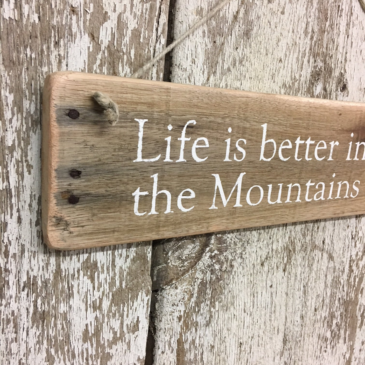 life is better in the mountains cabin house home sign hand painted