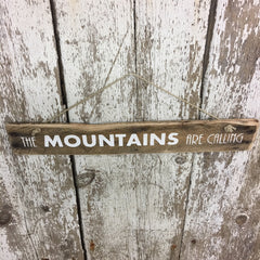 mountain decor and gift ideas the mountains are calling wood sign