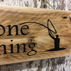 fish life fly fishing wood sign gone fishing fly fisherman in water