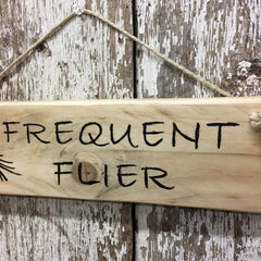 fly fishing gifts frequent flier fly fisherman reclaimed wood sign