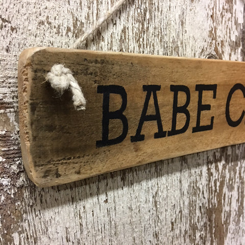 gift for female inspirational babe cave reclaimed wood sign