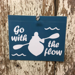 Kayaking Decal Go with the flow sticker dark teal blue with white design