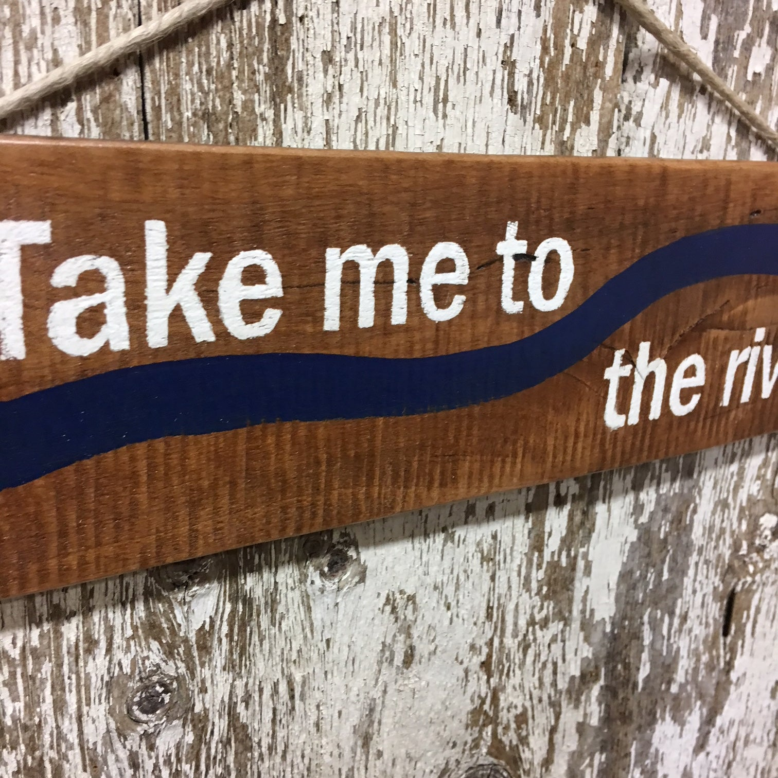 river life gifts river home decor take me to the river wooden sign