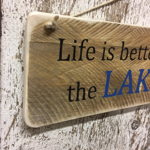 lake house decor lake life better at the lake wood signs