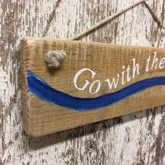 life sign water wisdom go with the flow reclaimed wood sign