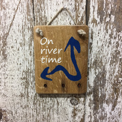 on river time reclaimed wood sign river living river house decor