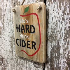 apple cider sign orchard farm life's hard drink cider wood sign