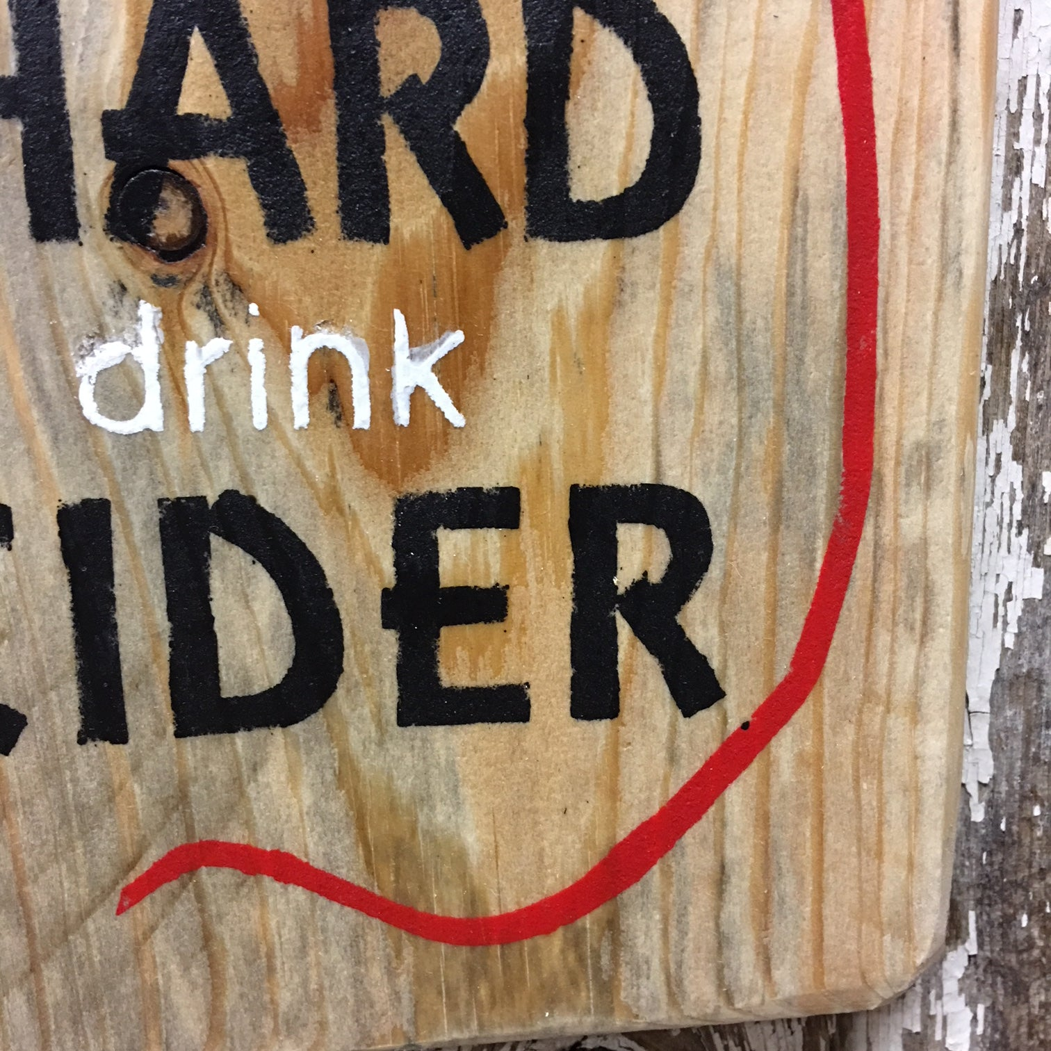 drink hard cider wooden sign life's hard apple orchard sign