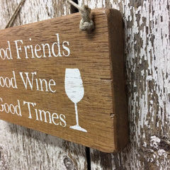 wooden signs with wine sayings good friends wine times wood sign