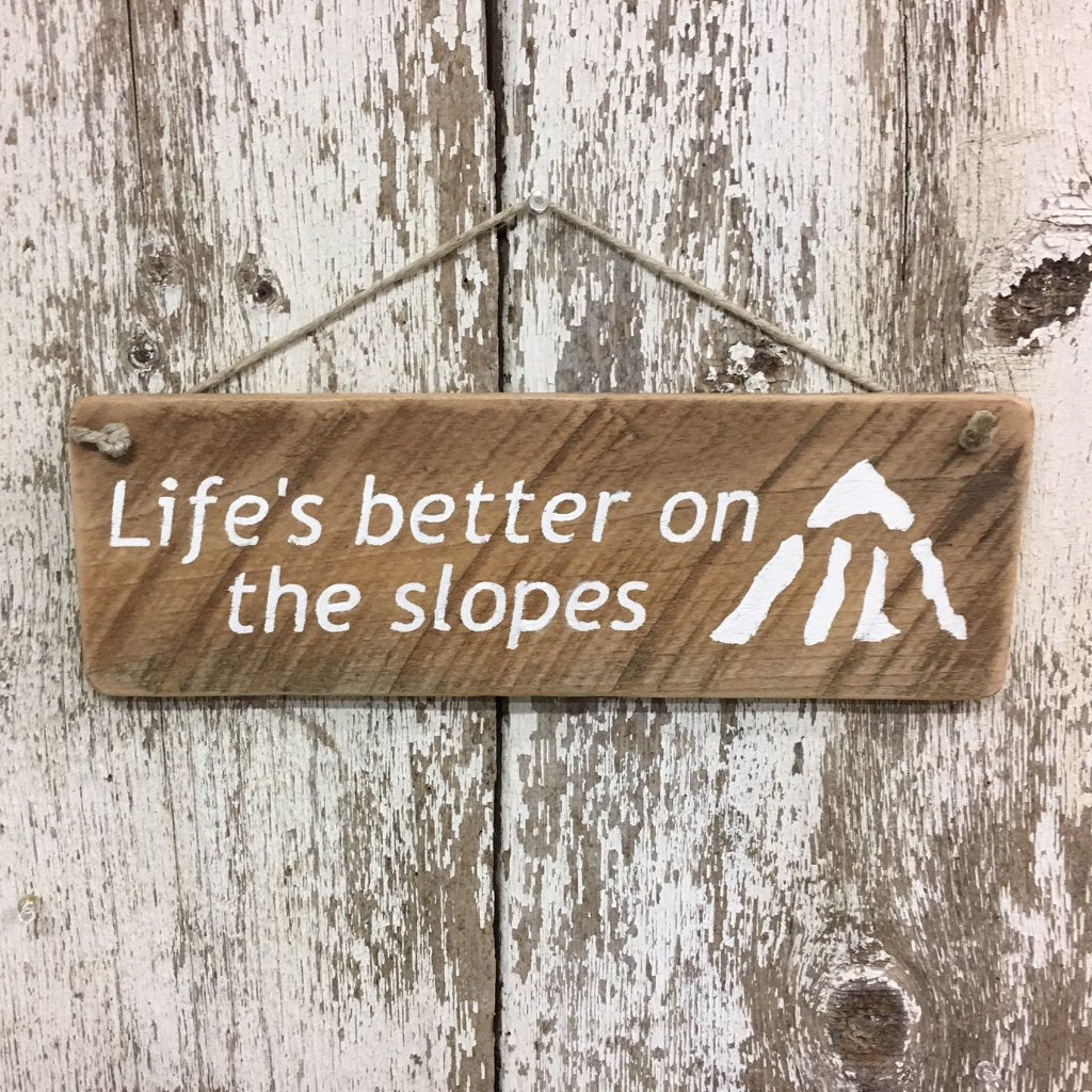 Ski decor and gift for skiers life better on the slopes wooden sign