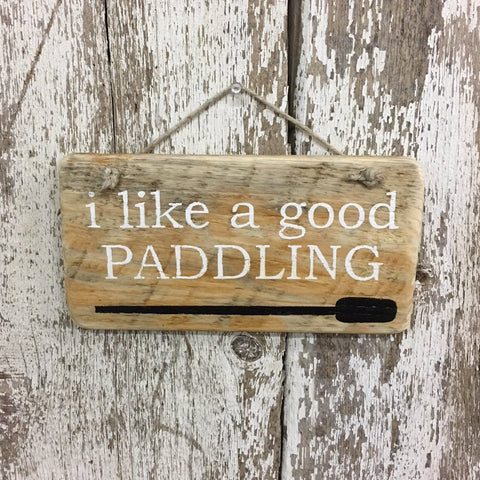 canoe paddler reclaimed wood sign i like a good paddling