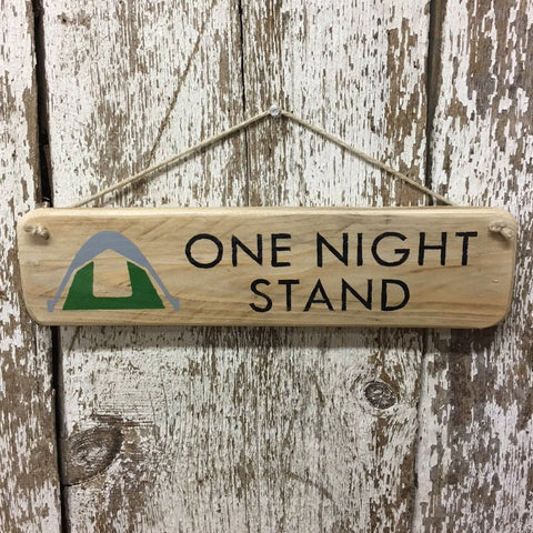 Tent Camping Sign - green and gray tent - one night stand hand painted