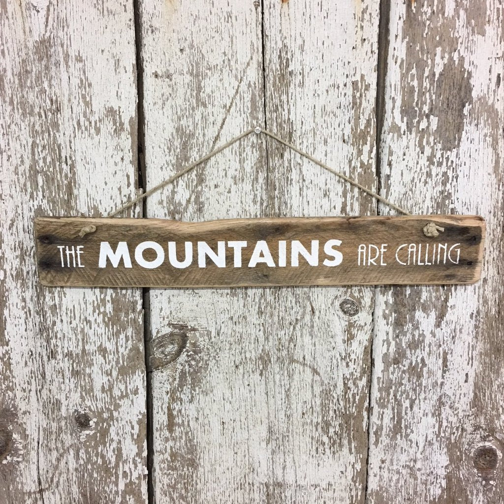 mountain decor mountain life gift the mountains are calling sign