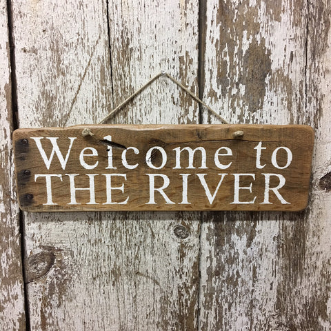 welcome to the river reclaimed wood sign hand painted in white