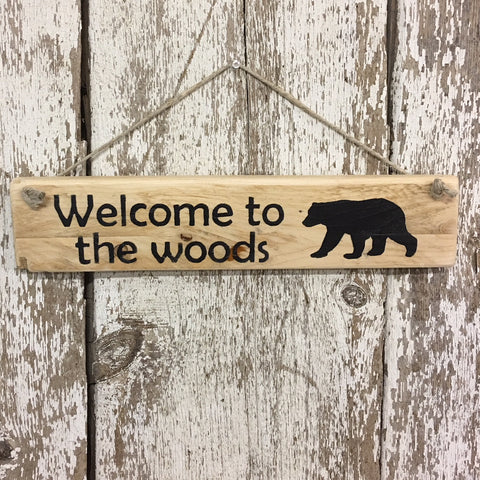Welcome to the Woods Sign with Black Bear decor wooden signs