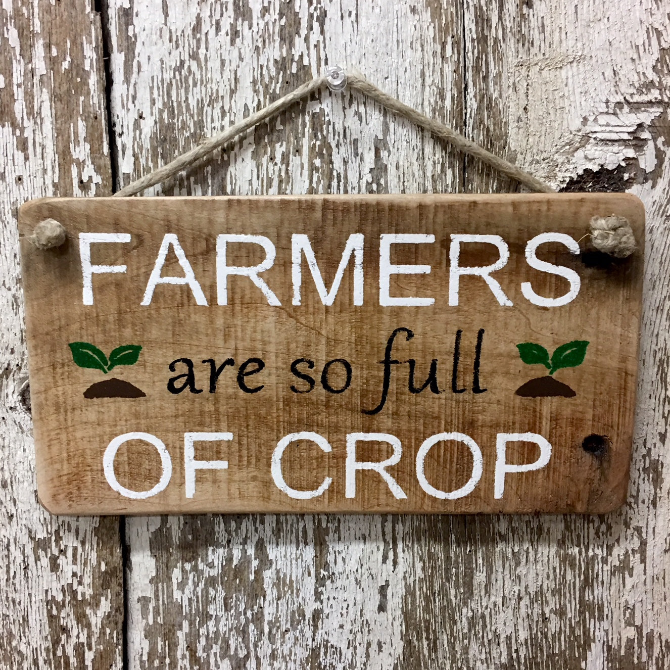 9777d2f1451ff Farmers are so full of CROP Reclaimed Wood Sign