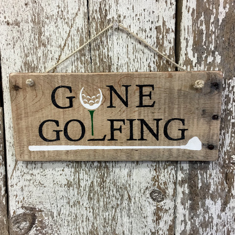 Gone Golfing Reclaimed Wood Sign