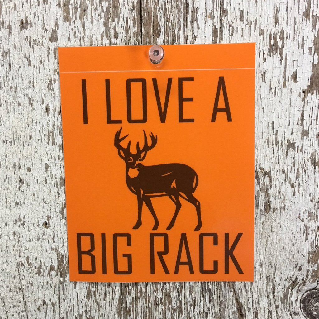 i love a big rack orange premium sticker decal with brown lettering and deer