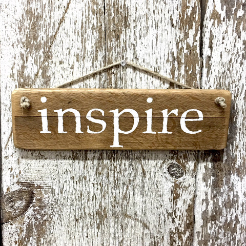 inspire inspirational wooden sign hand painted in white
