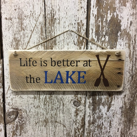 Life is better at the LAKE wood sign hand painted reclaimed wood