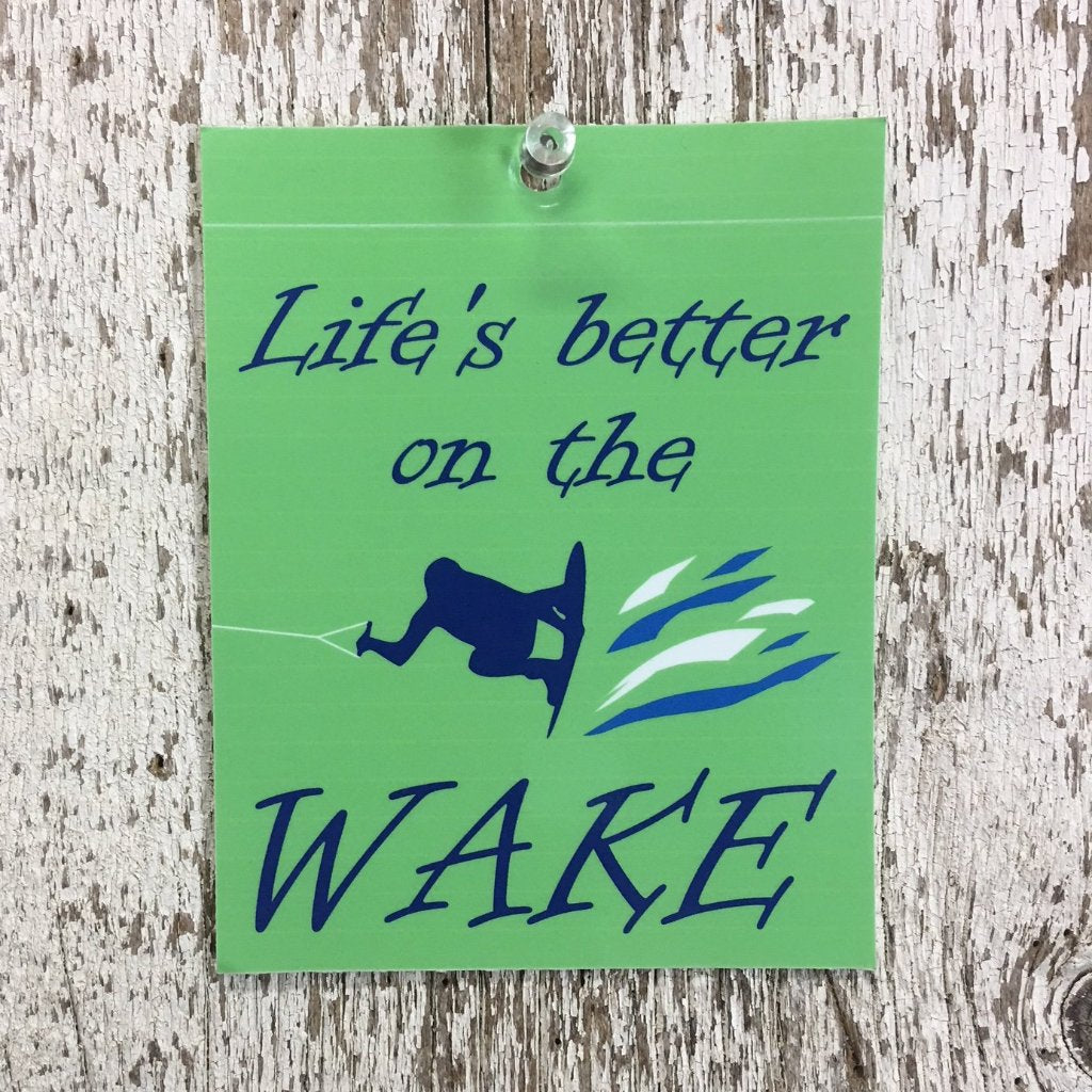 lifes better on the wake wake boarding sticker in green white and blue