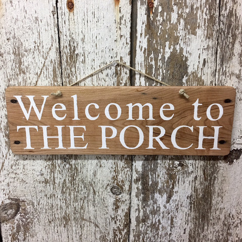 welcome to the porch reclaimed wood sign in white cute welcome signs