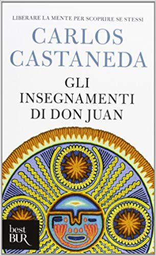 The Teachings of Don Juan: A Yaqui Way of Knowledge (Arkana) - NaturaCurandera.com