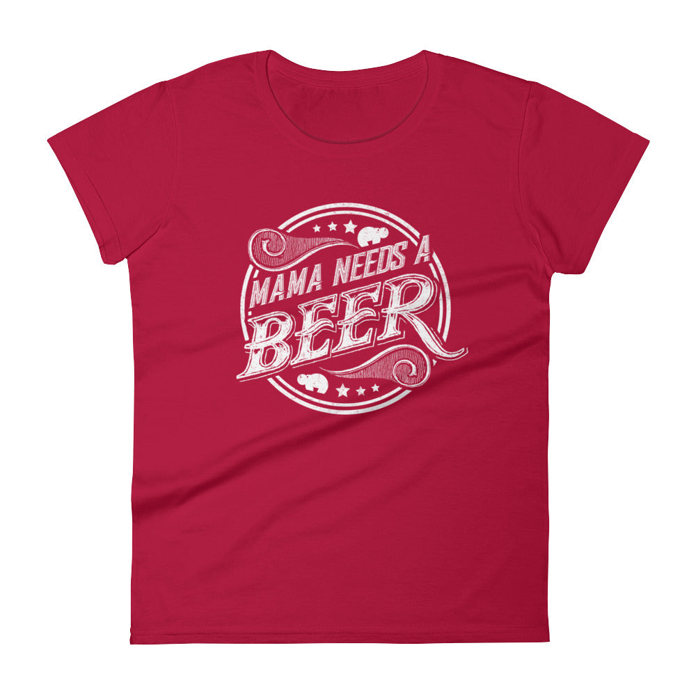Mama Needs A Beer - Women's short sleeve t-shirt