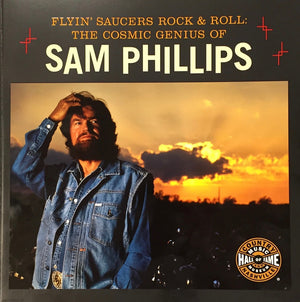 Flyin' Saucers Rock & Roll Sam Phillips Exhibit Book