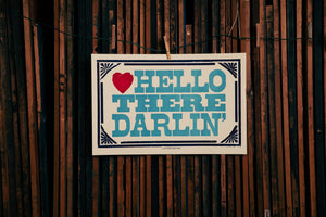 Hello There Darlin' Poster
