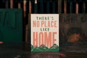 There's No Place Like Home Wood Plaque