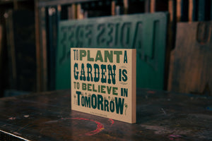 Load image into Gallery viewer, Plant A Garden Wood Plaque