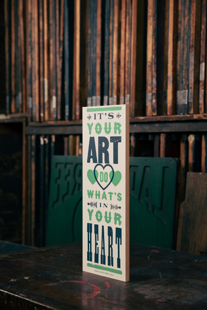 It's Your Art Wood Plaque