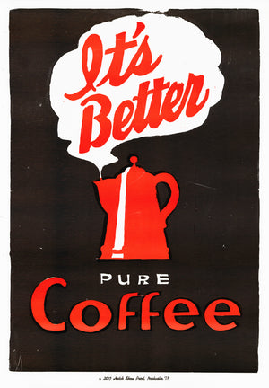 Coffee (It's Better) Poster