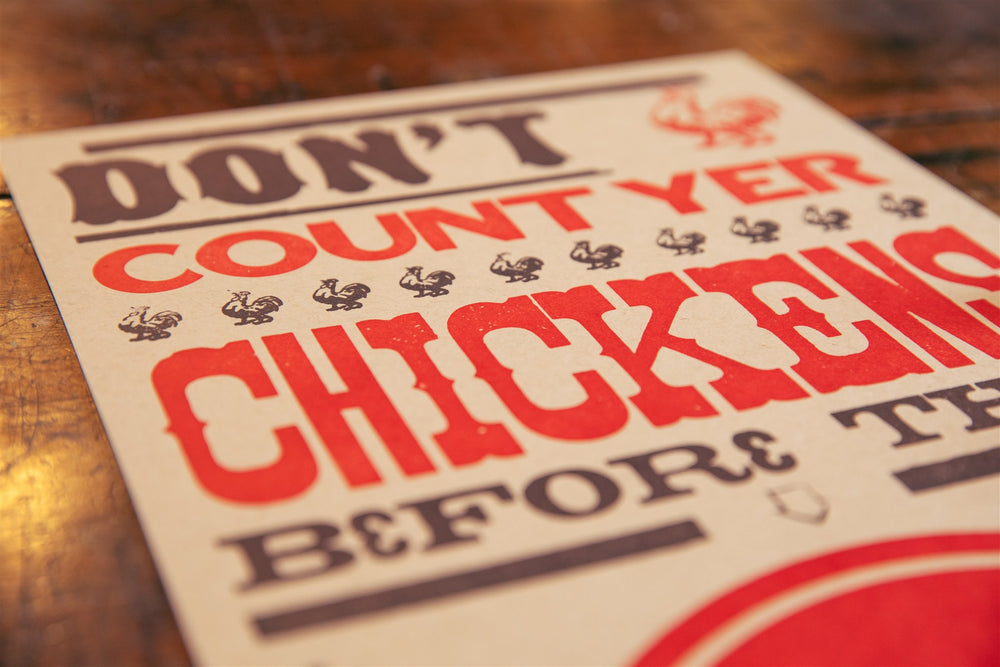 Don't Count Yer Chickens Poster