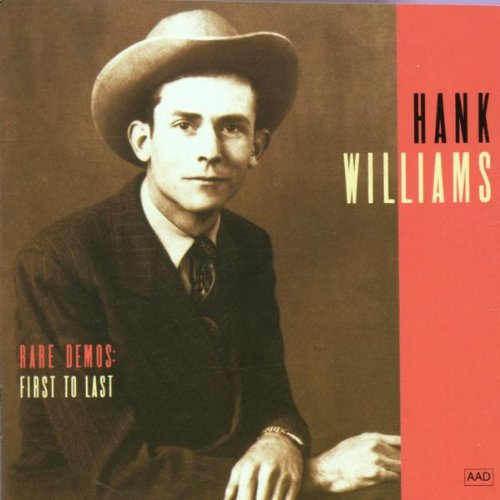 Hank Williams Rare Demos: First to Last CD